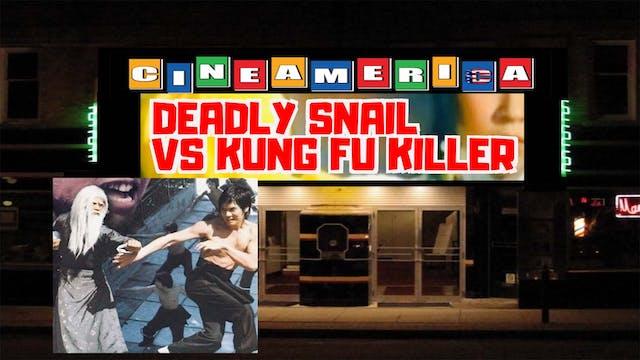 Deadly Snail vs Kung Fu Killer (1977)