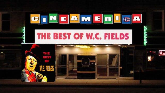 The Best of WC Fields (1930)