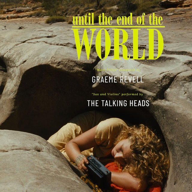 Ep. 30 - Graeme Revell's 'Until the End of the World'