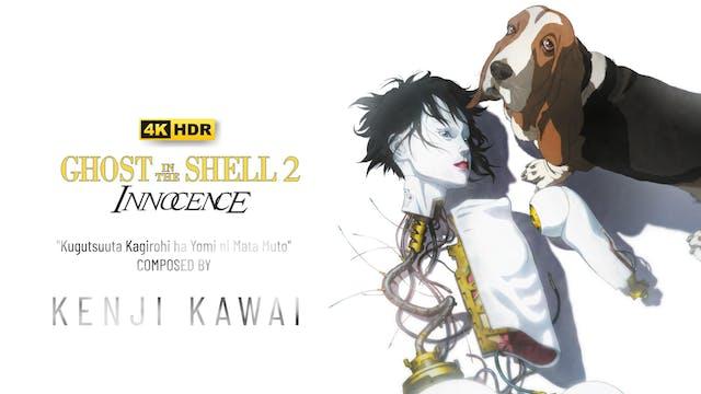 Ep. 12 - Kenji Kawai's 'GITS 2, Innoc...