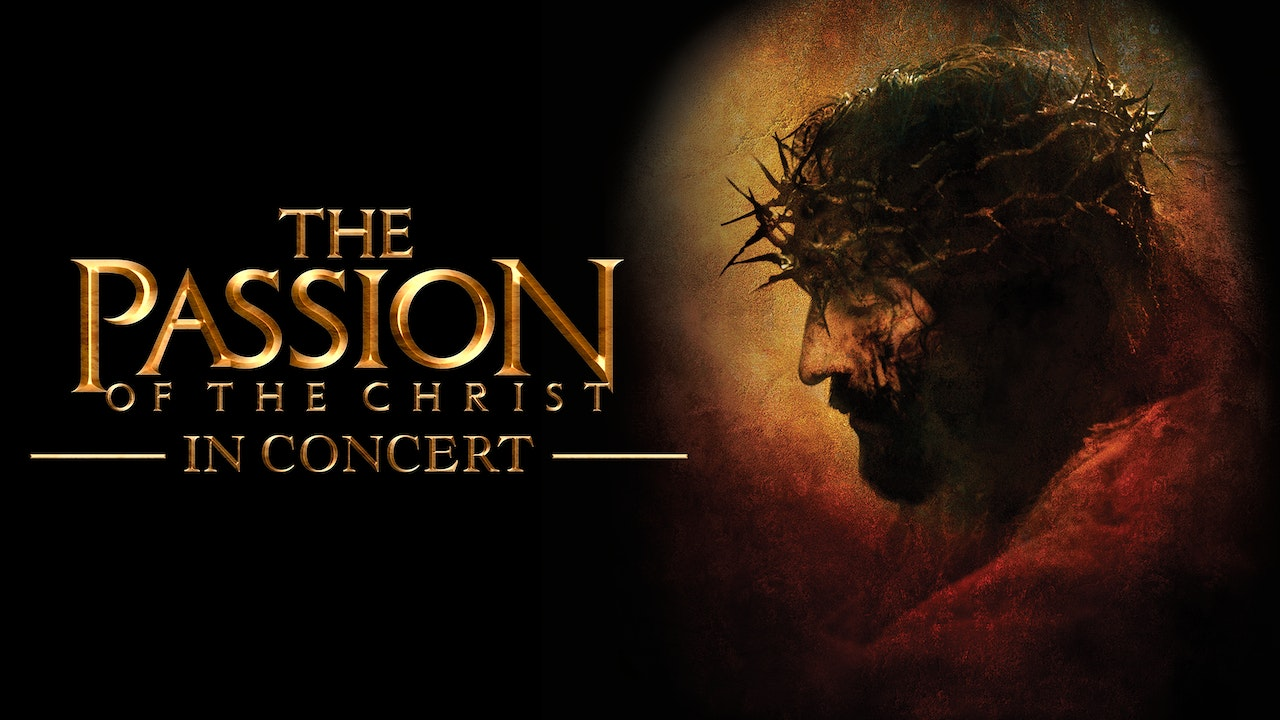 The Passion of the Christ in Concert (Trailer + Extras)