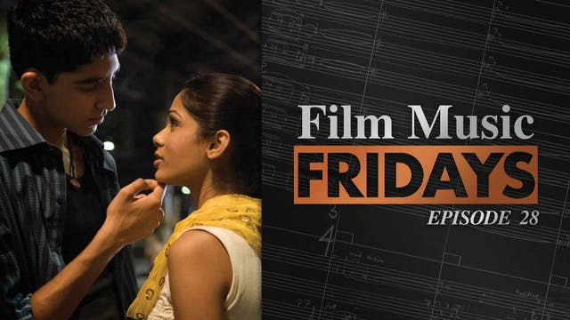 Ep. 28 - A.R. Rahman's 'Slumdog Milli...
