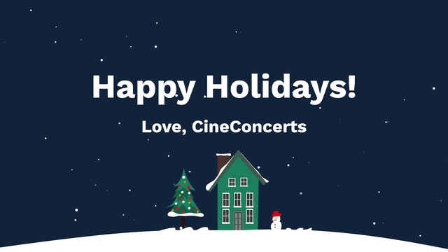 Happy Holidays from CineConcerts!