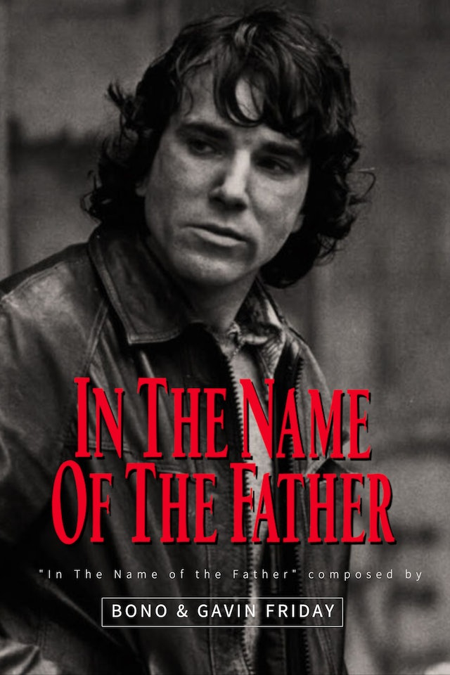 Ep. 90 - Bono & Gavin Friday's 'In The Name of the Father'