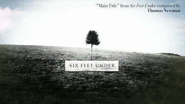 Ep. 74 - Thomas Newman's 'Six Feet Under'