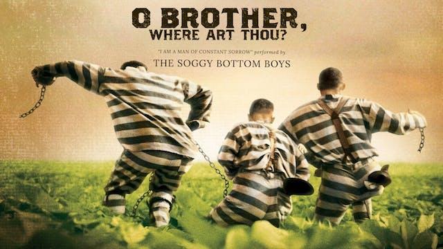 Ep. 21 - The Soggy Bottom Boys' 'O Br...