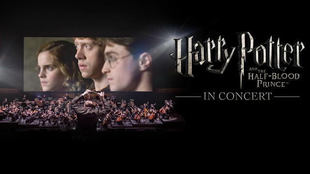 Harry Potter and the Half-Blood Prince™ in Concert - Trailer