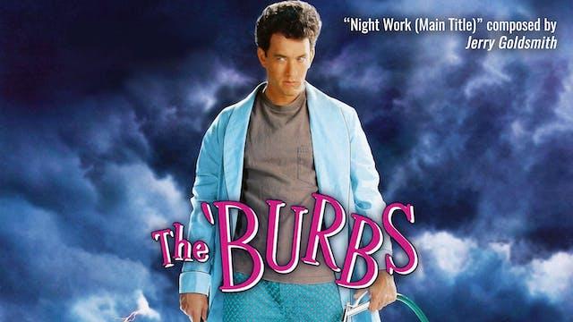 Ep. 72 - Jerry Goldsmith's 'The Burbs'