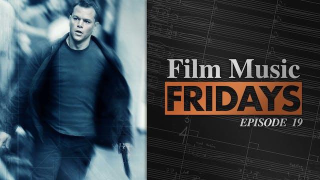 Ep. 19 - John Powell's 'The Bourne Ul...
