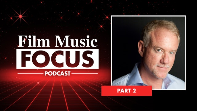 Ep. 18 - John Debney Interview, Part 2
