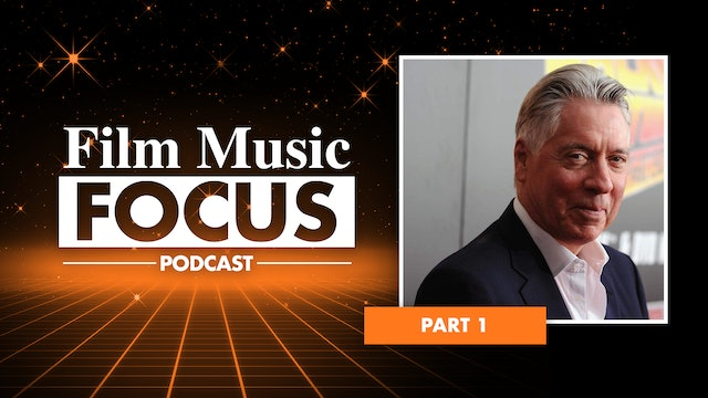 Ep. 4 - Alan Silvestri Interview, Part 1