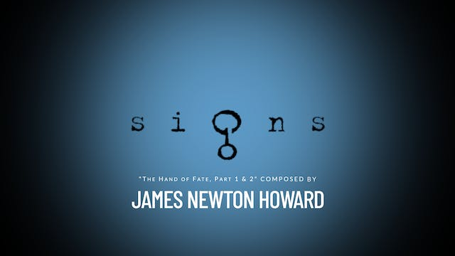 Ep. 14 - James Newton Howard's 'Signs'