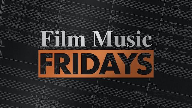Film Music Fridays