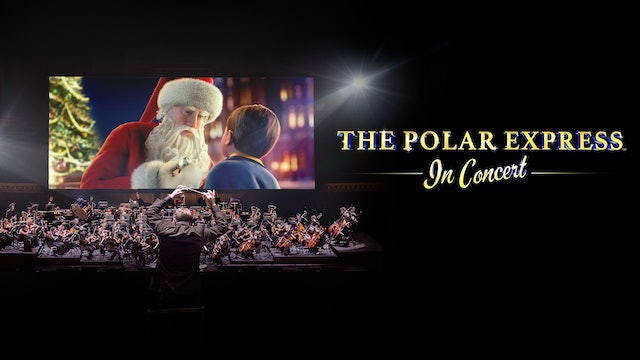The Polar Express™ in Concert - Trailer