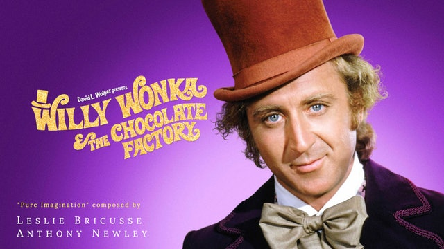 Ep. 86 - Leslie Bricusse & Anthony Newley's Willy Wonka & The Chocolate Factory