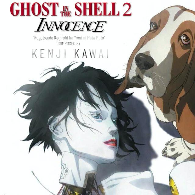Ep. 12 - Kenji Kawai's 'GITS 2, Innocence' (4K UHD)