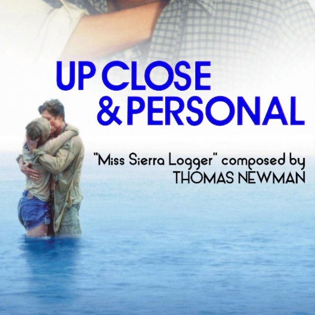 Ep 16 - Thomas Newman's 'Up Close and Personal'