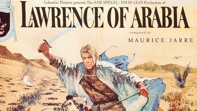 Ep. 43 - Maurice Jarre's 'Lawrence of...