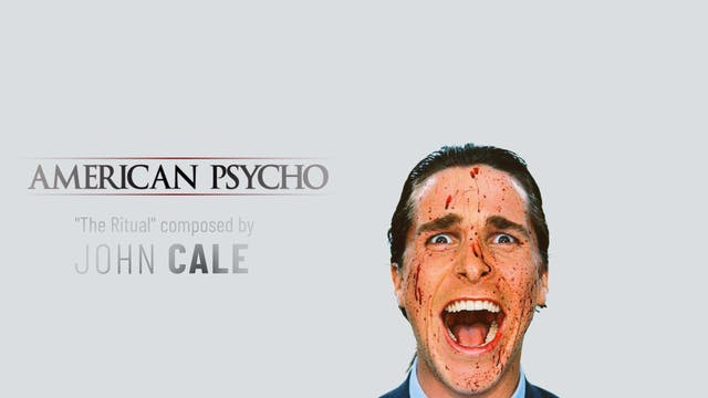 Ep. 52 - John Cale's 'American Psycho'