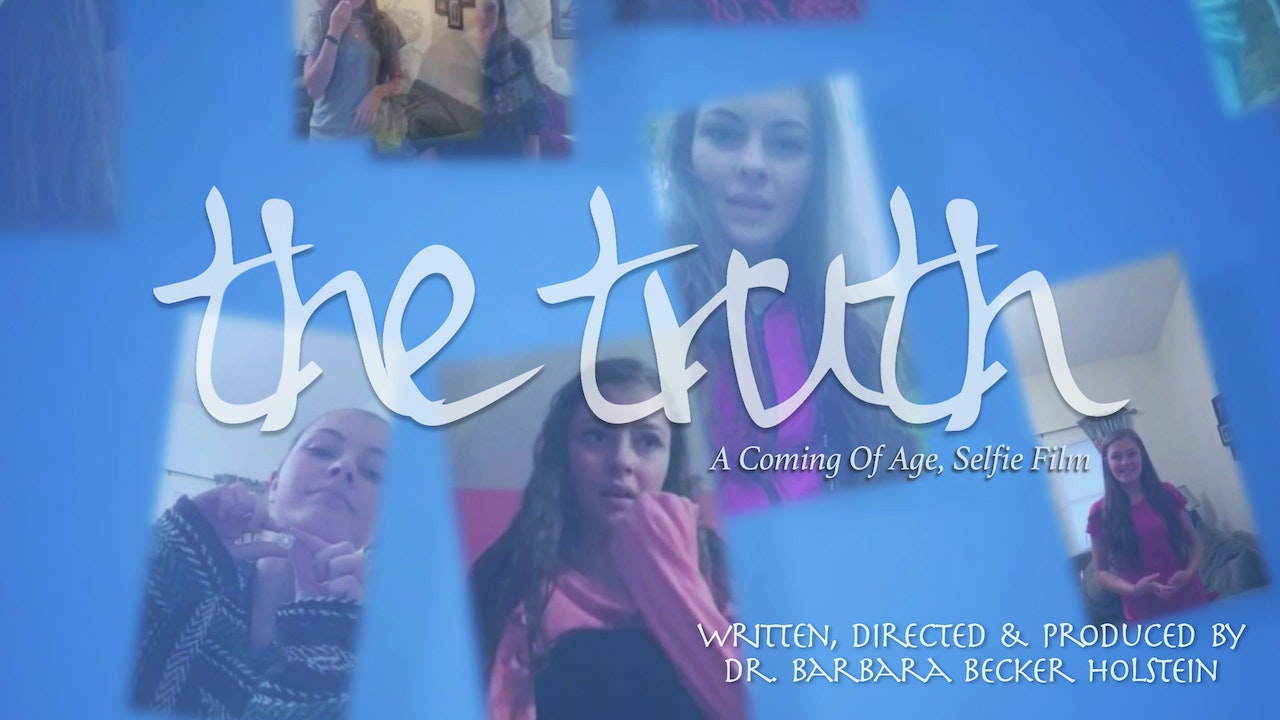 THE TRUTH: A Coming of Age, Selfie Film