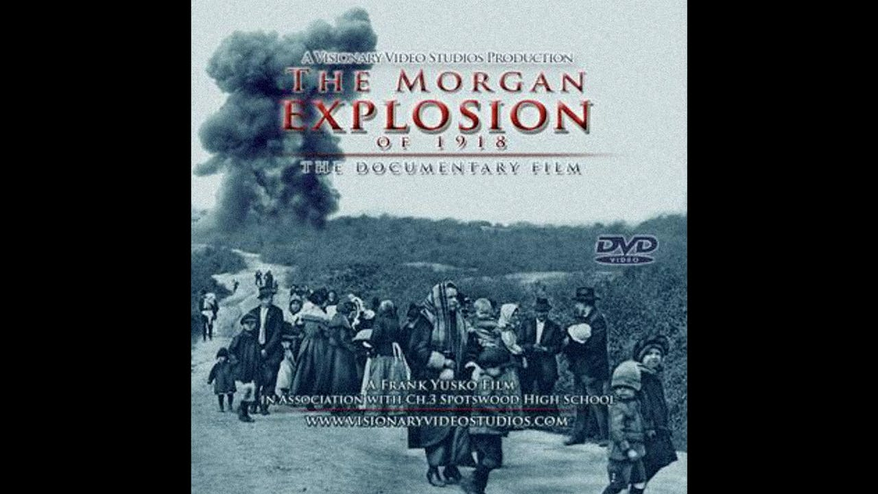 THE MORGAN EXPLOSION OF 1918