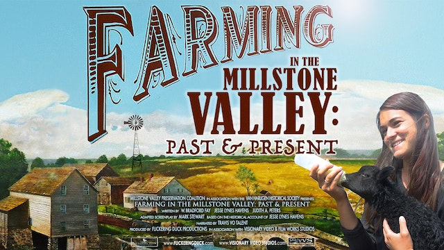 FARMING IN THE MILLSTONE VALLEY: PAST & PRESENT