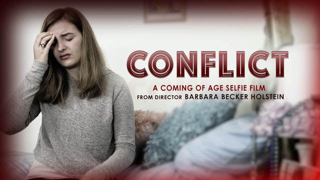 CONFLICT, A Coming of Age, Selfie Film