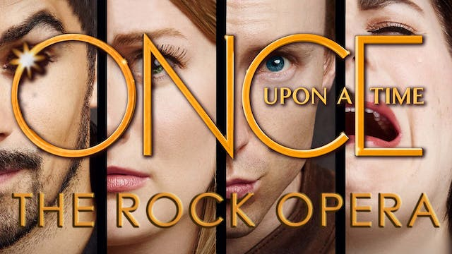 ONCE UPON A TIME: THE ROCK OPERA
