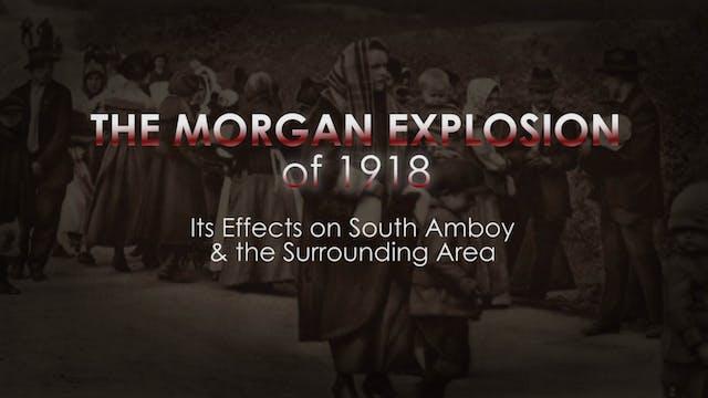THE MORGAN EXPLOSION OF 1918