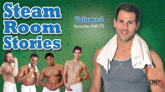 STEAM ROOM STORIES - Volume 2