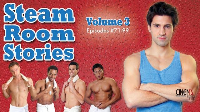 STEAM ROOM STORIES - Volume 3