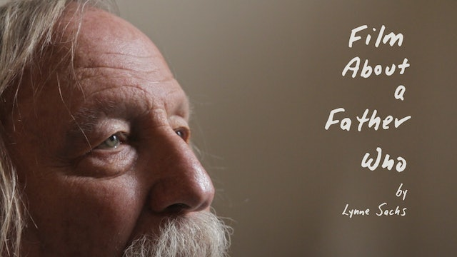 Film About a Father Who | Park City Film Series