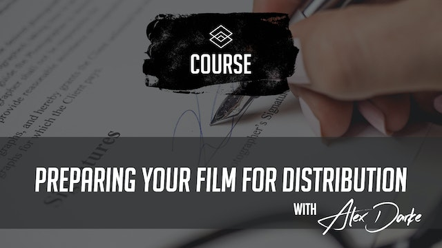 Preparing your Film for Distribution