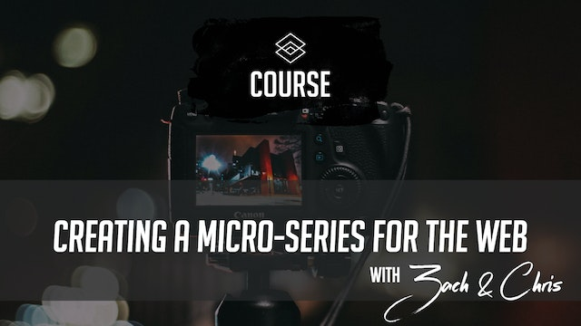 Creating a Micro-Series for the Web