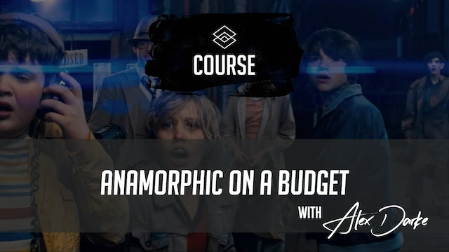 Anamorphic on a Budget