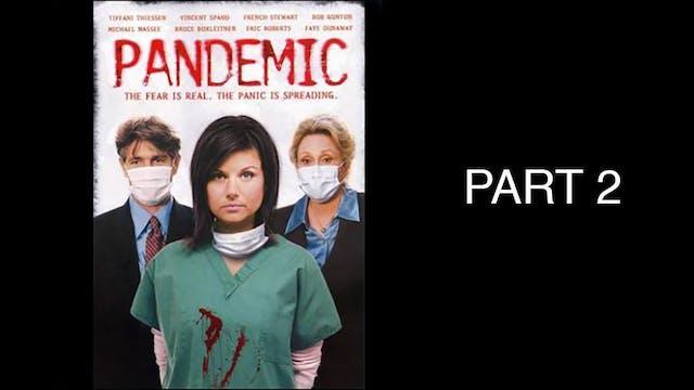 Pandemic - PART 2