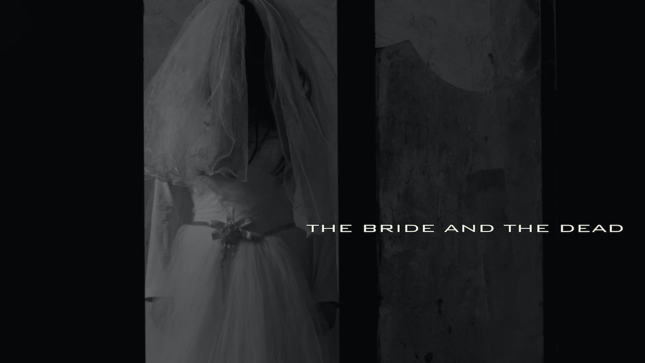 THE BRIDE AND THE DEAD
