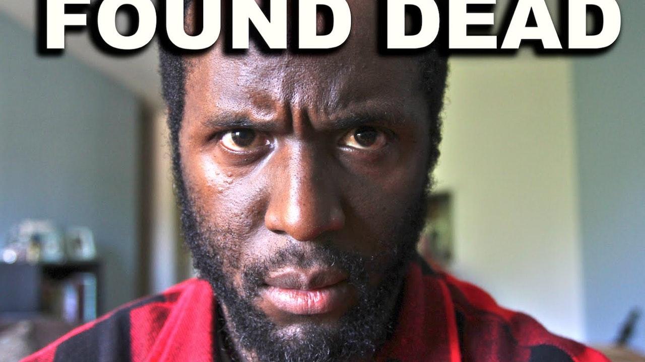 FOUND DEAD