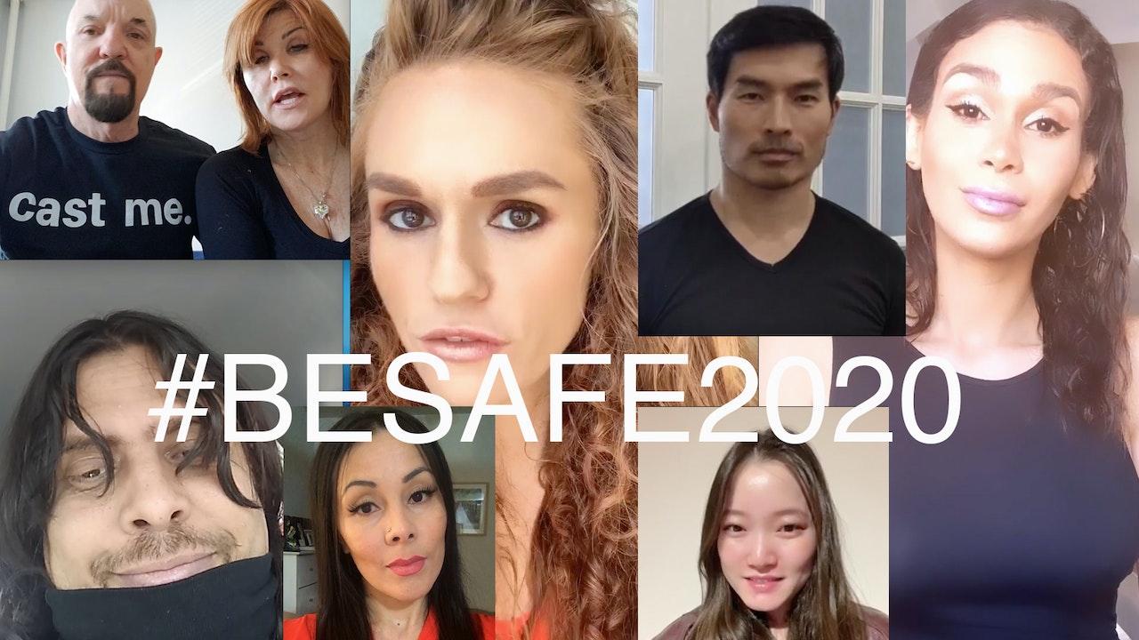 "CoronaVirus PSA - ""Be Safe"""