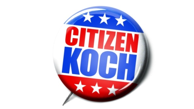 Citizen Koch: Just the Movie