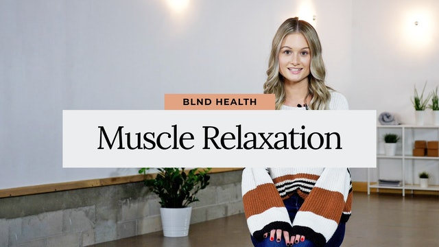 Progressive Muscle Relaxation with Lexi from BLND
