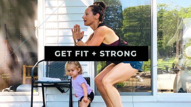 Get Fit + Strong