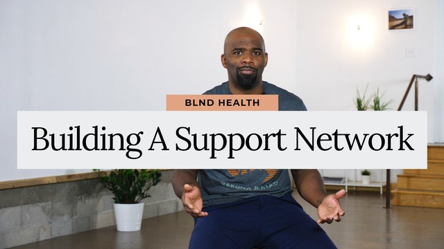 Building a Support Network with Jevon from BLND