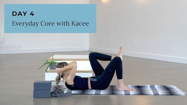 Slow Burn: Everyday Core with Kacee