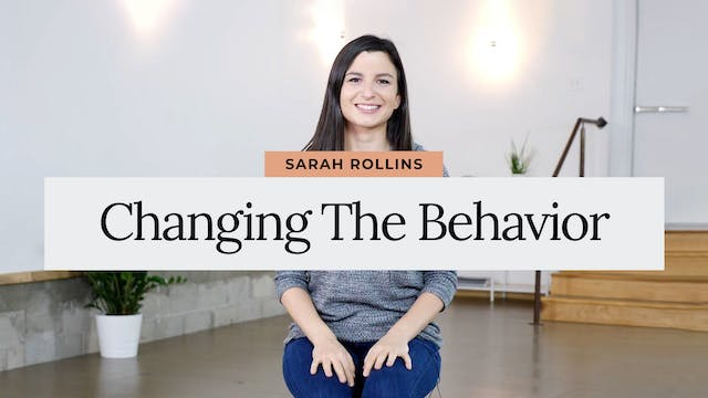 Changing the Behavior with Sarah from...