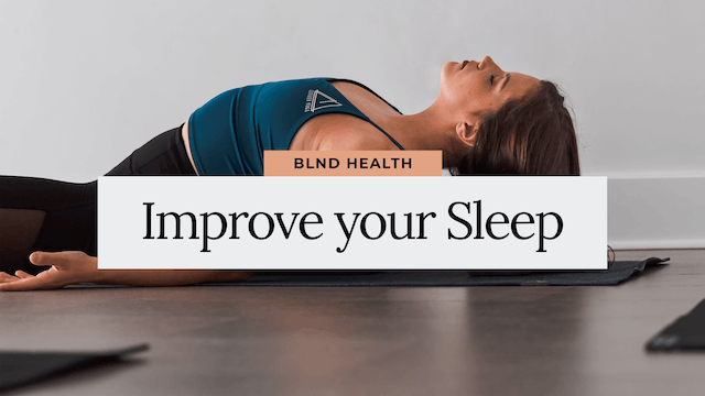 Learn How to Improve your Sleep with Brooke MSW from BLND Health