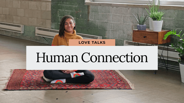 Human Connection with Micalyn