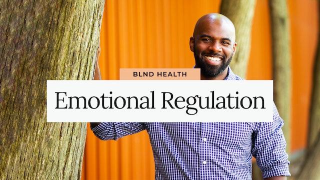 Emotional Regulation with Jevon, LLMSW from BLND