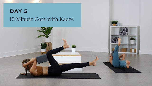 Strength: 10 minute Core with Kacee