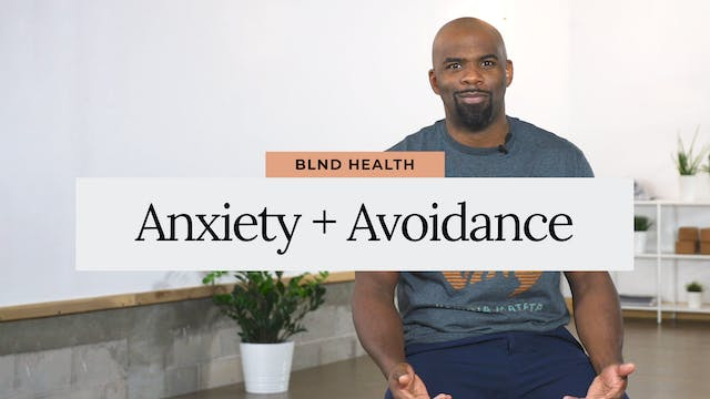 Anxiety + Avoidance with Jevon, LLMSW...